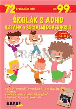 Obálka titulu Školák s ADHD - Vztahy a sociální dovednosti