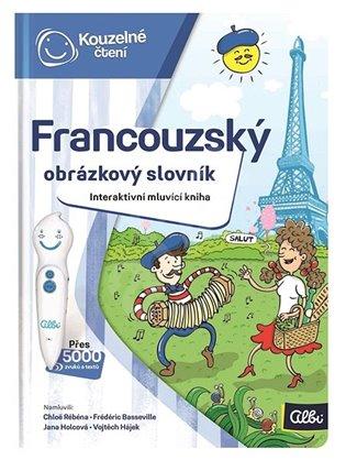 Kouzelné čtení - Francouzský obrázkový slovník - - | Replicamaglie.com