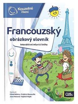 Obálka titulu Kouzelné čtení - Francouzský obrázkový slovník