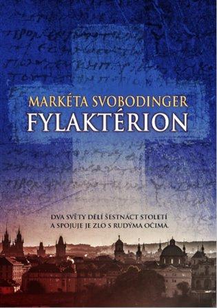 Fylaktérion - Markéta Svobodinger | Booksquad.ink