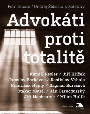 Advokáti proti totalitě - Ondřej Šebesta, | Replicamaglie.com