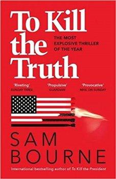 Obálka titulu To Kill the Truth