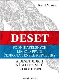Obálka titulu Deset podnikatelských legend první Československé republiky
