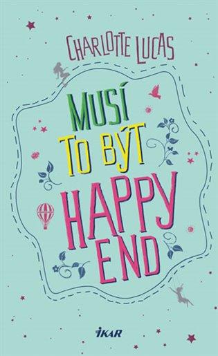 Musí to být happy end - Charlotte Lucas | Booksquad.ink