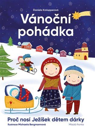 Vánoční pohádka:Proč nosí Ježíšek dětem dárky - Daniela Krolupperová   Replicamaglie.com