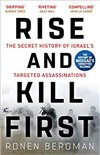 Obálka knihy Rise and Kill First: The Secret History of Israel's Targeted Assassinations