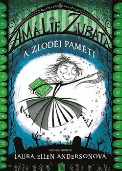 Obálka titulu Amálie Zubatá a zloděj paměti