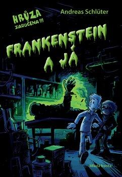 Obálka titulu Frankenstein a já