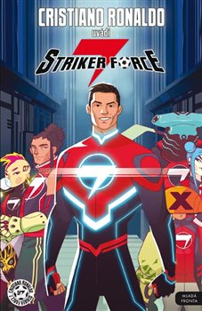 Obálka titulu Cristiano Ronaldo uvádí Striker force 7