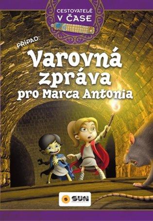Varovná zpráva pro Marca Antonia - Victoria Vázquez | Booksquad.ink