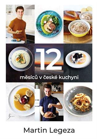 12 měsíců v české kuchyni - Martin Legeza | Replicamaglie.com