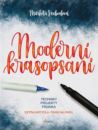 Moderní krasopsaní - Markéta Svobodová | Booksquad.ink