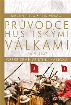 Obálka titulu Průvodce husitskými válkami