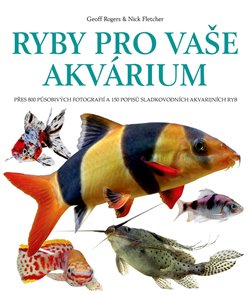 Ryby pro vaše akvarium