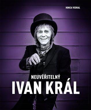 Neuvěřitelný Ivan Král - Honza Vedral | Booksquad.ink