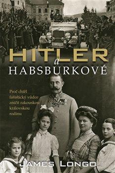 Obálka titulu Hitler a Habsburkové