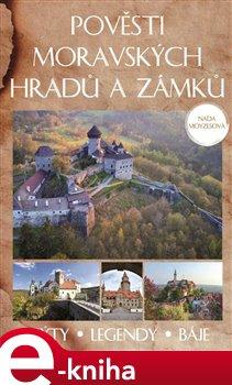 Obálka titulu Pověsti moravských hradů a zámků