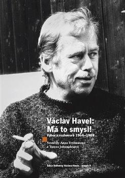Obálka titulu Václav Havel - Má to smysl