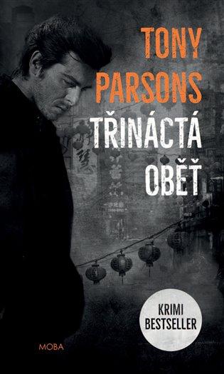 Třináctá oběť - Tony Parsons | Replicamaglie.com