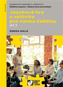 Obálka titulu Jazykové hry a aktivity pro výuku češtiny A1.1