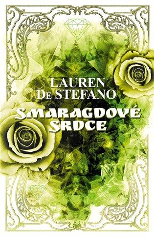Smaragdové srdce - Lauren De Stefano | Replicamaglie.com