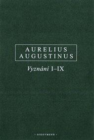 Vyznání I-IX / Confessiones I-IX