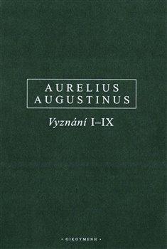 Obálka titulu Vyznání I-IX / Confessiones I-IX