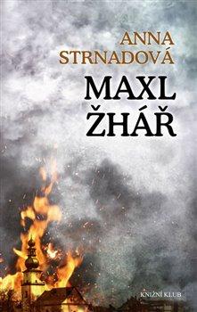 Obálka titulu Maxl žhář