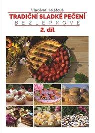 Tradiční sladké pečení - bezlepkově 2. díl