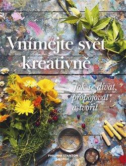 Obálka titulu Vnímejte svět kreativně