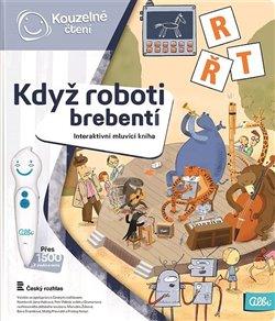 Obálka titulu Kouzelné čtení - Když roboti brebentí