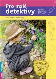 Pro malé detektivy