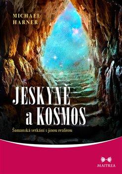 Obálka titulu Jeskyně a kosmos