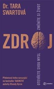 """""""Neuroplasticita, schopnost mozku vytvářet nové nervové spojení, nám umožňuje změnit naše myšlení (…) můžeme se učit a přizpůsobovat na základě nových zkušeností takovým způsobem, že to změní fyzickou strukturu našeho mozku a tím i způsob, jak budeme myslet a jednat v budoucnu. """" To tvrdí autorka knihy Zdroj Tara Swartová."""