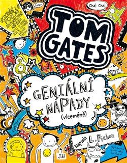 Obálka titulu Tom Gates: Geniální nápady (víceméně)