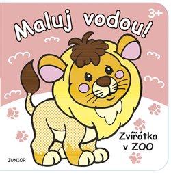 Obálka titulu Zvířátka v ZOO - Maluj vodou!