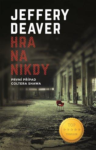 Hra na nikdy - Jeffery Deaver   Booksquad.ink