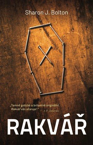 Rakvář - Sharon J. Bolton | Booksquad.ink