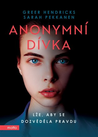 Anonymní dívka - Greer Hendricks, | Booksquad.ink