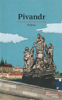 Obálka titulu Pivandr Prahou