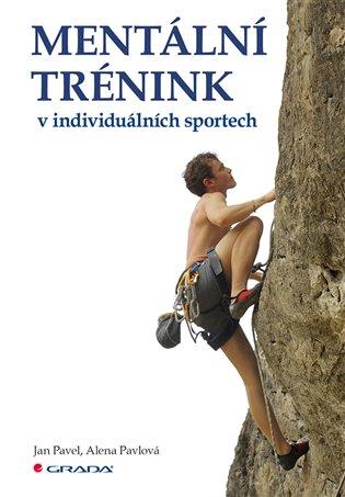 Mentální trénink v individuálních sportech - Jan Pavel, | Replicamaglie.com