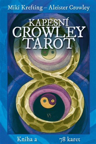 Kapesní Crowley Tarot: Kniha a 78 karet - Aleister Crowley, | Booksquad.ink