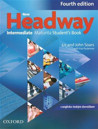 New Headway Intermediate Maturita Students Books Fourth edition