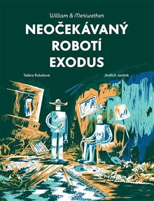 Neočekávaný robotí exodus - Jindřich Janíček, | Replicamaglie.com