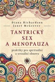 Tantrický sex a menopauza