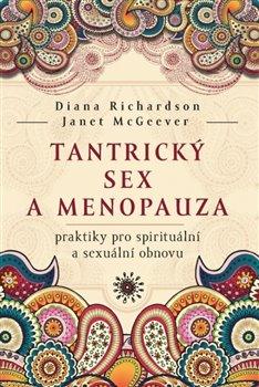 Obálka titulu Tantrický sex a menopauza