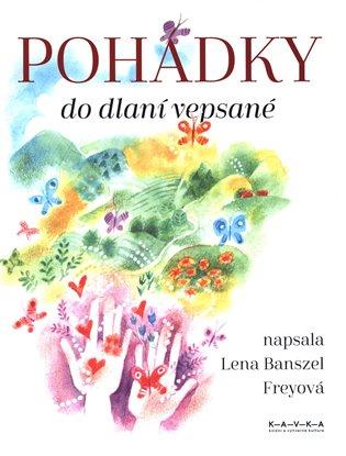 Pohádky do dlaní vepsané - Banszel Lena Freyová   Booksquad.ink