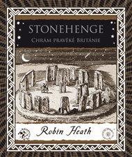 Stonehenge. Chrám pravěké Británie