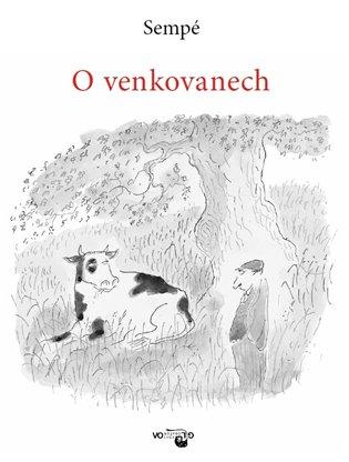 O venkovanech - Jean-Jacques Sempé | Booksquad.ink