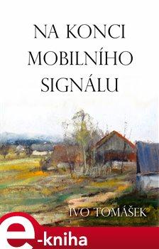 Obálka titulu Na konci mobilního signálu